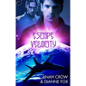 Escape Velocity (Unabridged) Audiobook, by Anah Crowe