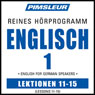 ESL German Phase 1, Unit 11-15: Learn to Speak and Understand English as a Second Language with Pimsleur Language Programs, by Pimsleur