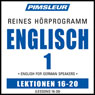 ESL German Phase 1, Unit 16-20: Learn to Speak and Understand English as a Second Language with Pimsleur Language Programs Audiobook, by Pimsleur