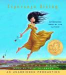 Esperanza Rising (Unabridged), by Pam Munoz Ryan