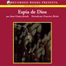 Espia de Dios (Texto Completo) (Gods Spy) (Unabridged) Audiobook, by Juan Gomez-Jurado