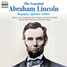 The Essential Abraham Lincoln Audiobook, by Abraham Lincoln