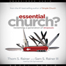 Essential Church?: Reclaiming a Generation of Dropouts (Unabridged) Audiobook, by Thom Rainer