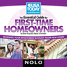 The Essential Guide for First Time Homeowners: Maximize Your Investment and Enjoy Your New Home, by Ilona Bray