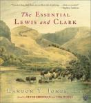 The Essential Lewis and Clark (Unabridged) Audiobook, by Landon Y. Jones