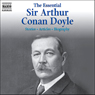 The Essential Sir Arthur Conan Doyle Audiobook, by Arthur Conan Doyle