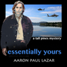 Essentially Yours (Unabridged) Audiobook, by Aaron Paul Lazar