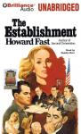 The Establishment (Unabridged), by Howard Fast
