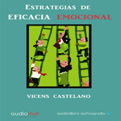 Estrategias de eficacia emocional (Emotional Efficacy Strategies) (Unabridged), by Vicens Castellano