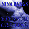 Eternal Craving: The Gods of the Night, Book 2 (Unabridged), by Nina Bangs