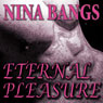 Eternal Pleasure: Gods of the Night, Book 1 (Unabridged) Audiobook, by Nina Bangs