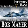 Eternity Base (Unabridged), by Bob Mayer