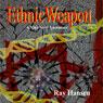 Ethnic Weapon: A Nina Steel Adventure, Book 1 (Unabridged) Audiobook, by Ray Hansen