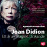 Ett ar av magiskt tankande (A Year of Magical Thinking) (Unabridged) Audiobook, by Joan Didion