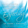 Eufeeling!: The Art of Creating Inner Peace and Outer Prosperity (Unabridged), by Dr. Frank J. Kinslow