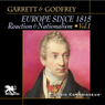 Europe Since 1815, Volume 1: Reaction and Nationalism (Unabridged), by Mitchell Garrett