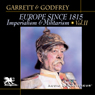 Europe Since 1815, Volume 2: Imperialism and Militarism (Unabridged) Audiobook, by Mitchell Garrett