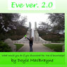 Eve ver. 2.0 (Unabridged) Audiobook, by Doyle MacBrayne