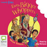 Even Bigger Whoppers: Aussie Bites (Unabridged), by Moya Simons