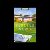 The Evening News Audiobook, by Marly Swick