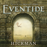 Eventide: Tales of the Dragons Bard, Book 1 (Unabridged) Audiobook, by Tracy Hickman
