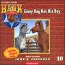 Every Dog Has His Day (Unabridged) Audiobook, by John R. Erickson