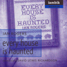 Every House Is Haunted (Unabridged) Audiobook, by Ian Rogers