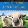 Every Living Thing: The Complete Audio Collection Audiobook, by James Herriot