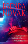 Every Waking Moment (Unabridged), by Brenda Novak