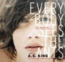 Everybody Sees the Ants (Unabridged) Audiobook, by A.S. King