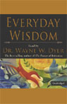 Everyday Wisdom (Unabridged) Audiobook, by Wayne W. Dyer