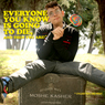 Everyone You Know Is Going to Die, and Then You Are! Audiobook, by Moshe Kasher