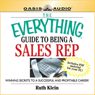 The Everything Guide to Being a Sales Rep Book: Winning Secrets to a Successful and Profitable Career Audiobook, by Ruth Klein