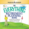 The Everything Retirement Planning Book: Everything Books Audiobook, by Judith R Harrington