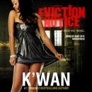 Eviction Notice: A Hood Rat Novel (Unabridged) Audiobook, by K'wan