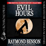 Evil Hours (Unabridged), by Raymond Benson