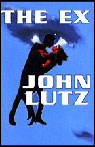 The Ex (Unabridged) Audiobook, by John Lutz