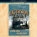 The Excursion Train: Railway Detective, Book 2 (Unabridged) Audiobook, by Edward Marston