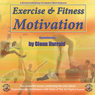 Exercise & Fitness Motivation Audiobook, by Glenn Harrold