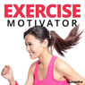 Exercise Motivator - Hypnosis Audiobook, by Hypnosis Live