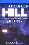 Exit Lines (Unabridged), by Reginald Hill