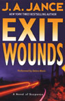 Exit Wounds: A Novel of Suspense Audiobook, by J.A. Jance