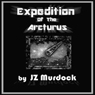 Expedition of the Arcturus (Unabridged) Audiobook, by JZ Murdock