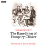 The Expedition of Humphrey Clinker (Dramatised) Audiobook, by Tobias Smollet