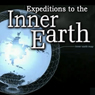 Expeditions to the Inner Earth Audiobook, by Dr. Brooks Agnew