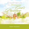 Experience the Power of Gods Presence: A Call to Intimacy with God, Volume 1 (Unabridged), by Harry Muyenza
