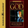 Experiencing God: How to Live the Full Adventure of Knowing and Doing the Will of God (Unabridged) Audiobook, by Henry T. Blackaby