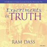 Experiments in Truth Audiobook, by Ram Dass