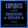 Exploits of Brigadier Gerard Audiobook, by Sir Arthur Conan Doyle