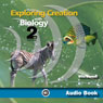 Exploring Creation with Biology: Apologia Biology Student Text, 2nd Edition (Unabridged) Audiobook, by Jay Wile